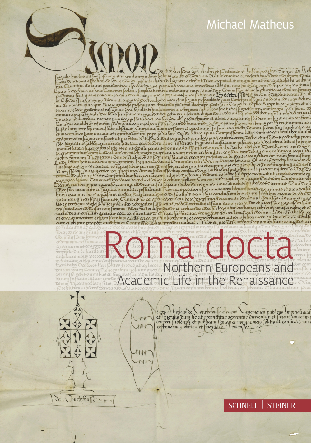 Roma Docta. Northern Europeans and Academic Life in the Renaissance